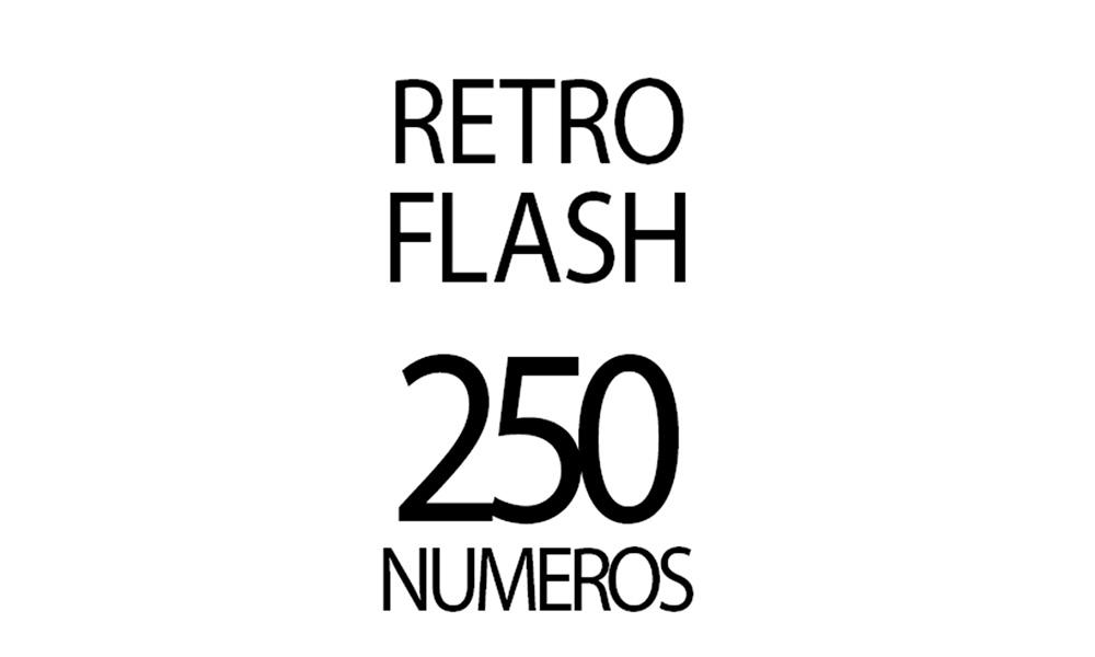 Retro flash 250 números Revista ED